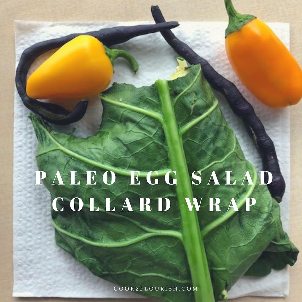 Fun ways to enjoy Collard Greens- Collard Green Wrap