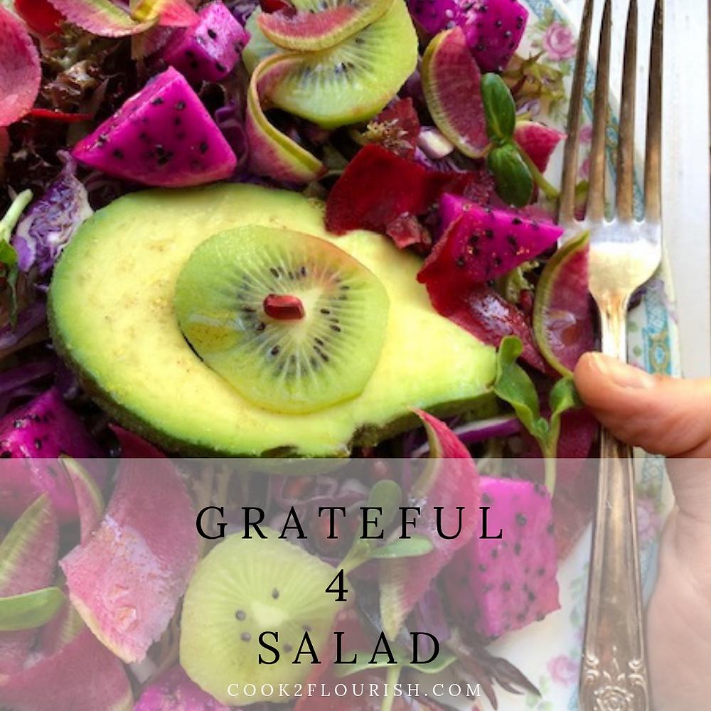 "Colorful dragon fruit ""Grateful 4 Salad"""