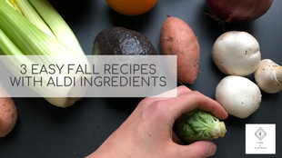3 Fall Recipes with Aldi Ingredients {video}