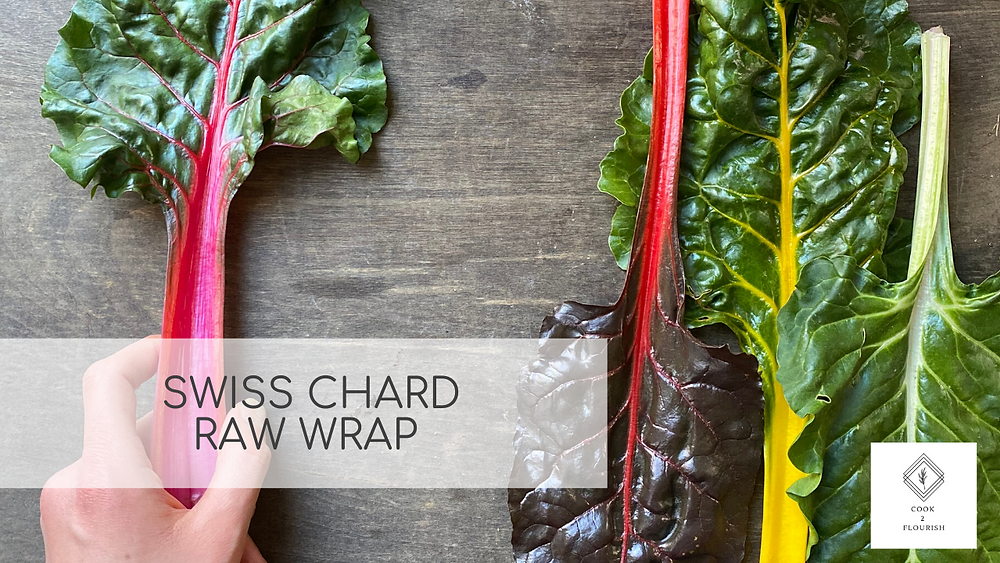 How to make a wrap with Swiss Chard