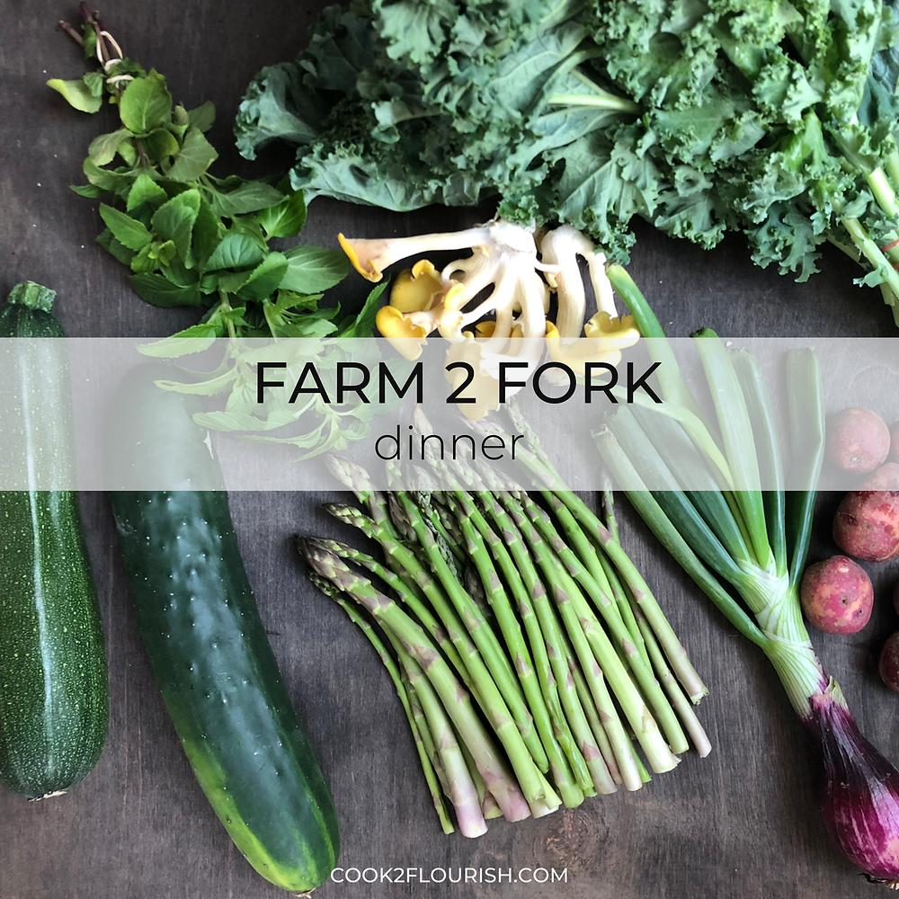 Farm 2 Fork Dinner