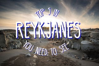 Top 5 areas you need to see in Reykjanes!