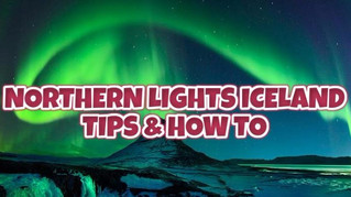 Northern Lights Iceland / Tips on how to increase the chance of catching the lights !