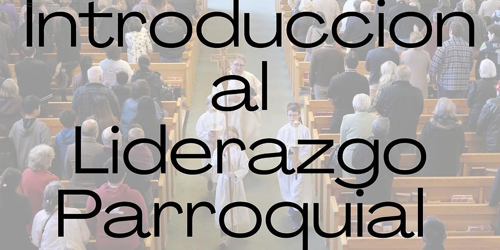 Introduccion al liderazgo parroquial