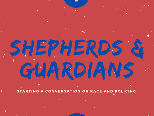 Shepherds and Guarding: Starting a conversation on race and policing