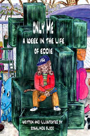 ONLY ME, A Week in the Life of Eddie