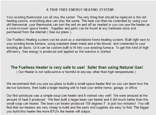 A true free energ heating sysem