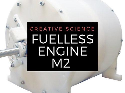 Fuelless Engine M2 Plans