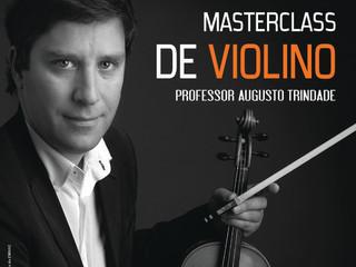MasterClass de Violino | Augusto Trindade