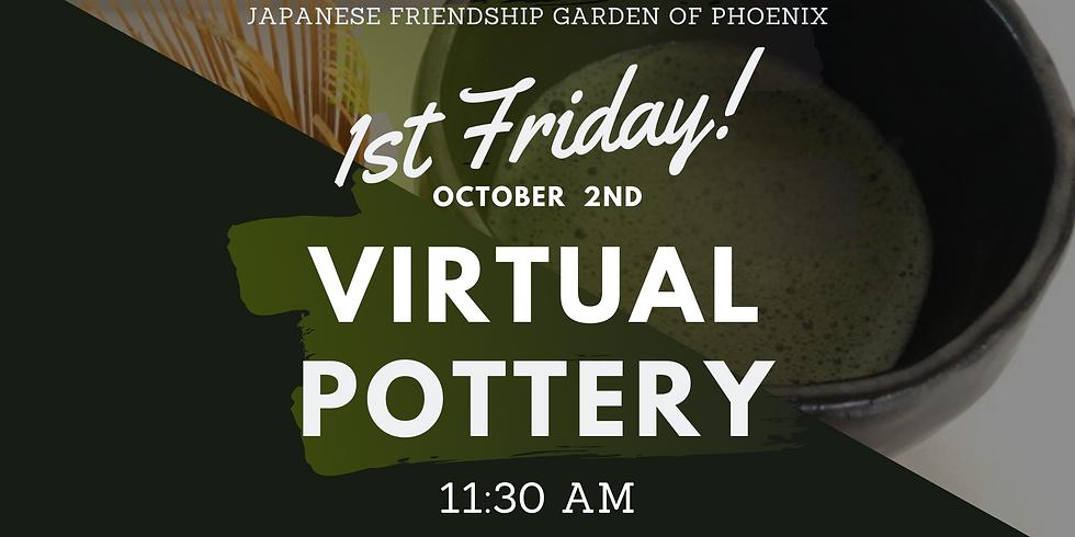 October 1st Friday Vertual Event - Wabi Sabi Pottery