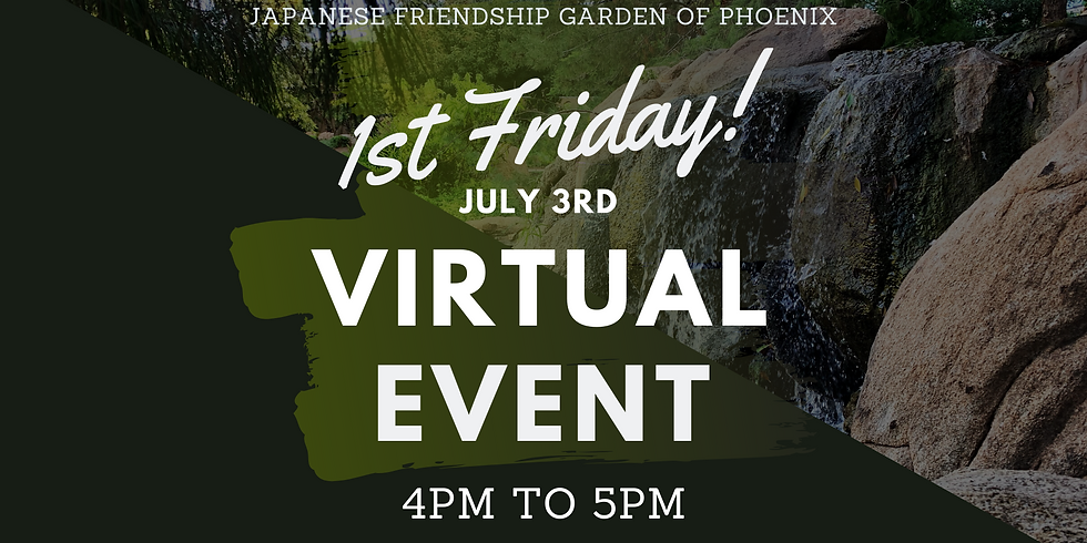 July 1st Friday Virtual Event