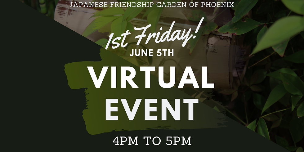 June 1st Friday Virtual Event