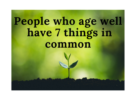 7 STEPS TO AGEING WELL