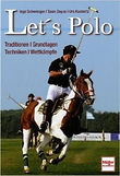 Let's polo by Inge Schwenger, Urs Kuckertz and Sean Dayus