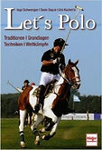 Let's polo by Inge Schwenger, Urs Kuckertz and Sean Dayus
