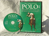 Polo: hitting the ball with power and accuracy by Rege Ludwig