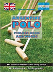 Argentine polo phrase book and words by Ramon Columba