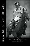 Let's talk polo by Sunny Hale