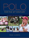 Polo for the 21st century by Rege Ludwig