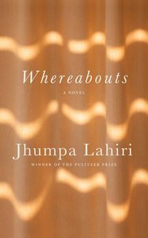 "Debbie's Pick: ""Whereabouts"" by Jhumpa Lahiri"