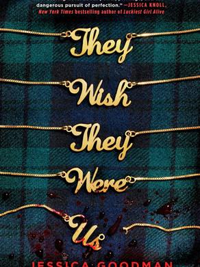 """Gabbi's Pick: """"They Wish They Were Us"""" by Jessica Goodman"""