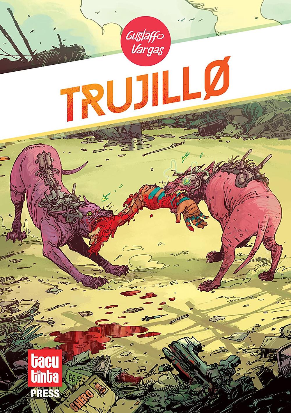 Trujillo, Cover, Tacu Tinta Press, Gustaffo Vargas