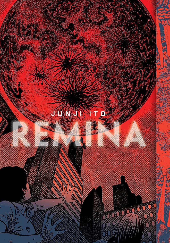 Remina, cover, VIZ, art by Junji Ito, cover/design by Adam Grano