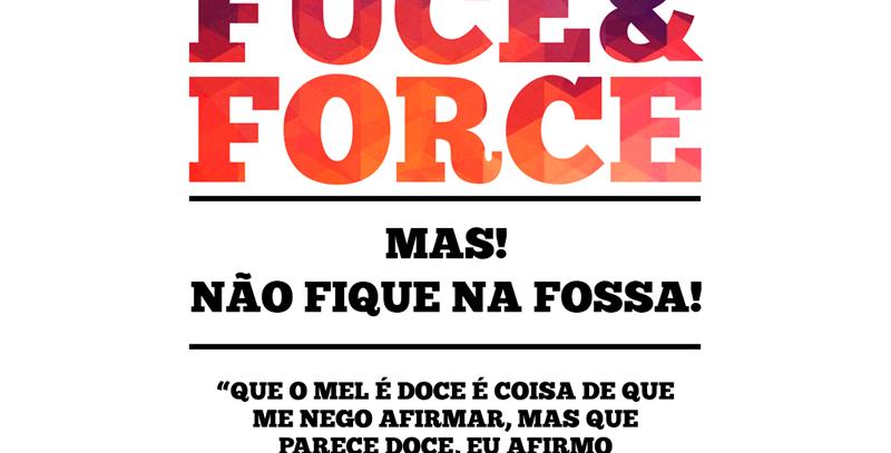 Camiseta Faça Fuce e Force
