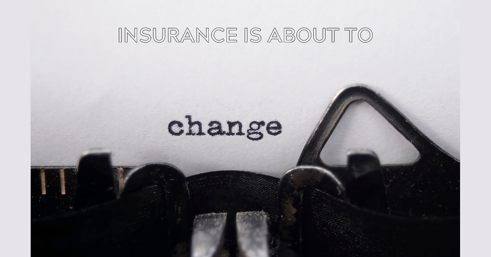 Typewriter with mention insurance is about to change.