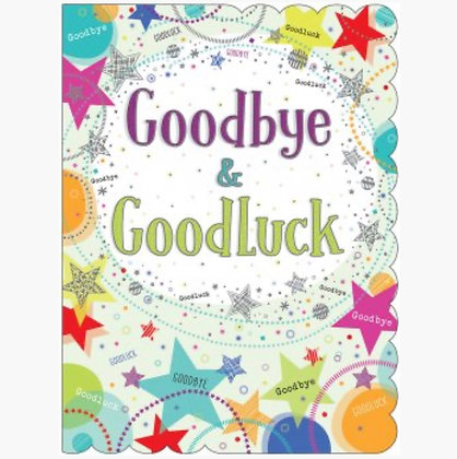 LARGE - Goodbye & Good Luck