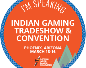 Great sessions at the Indian Gaming Tradeshow (including mine...)