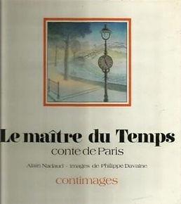 Le maitre du temps, Alain Nadaud, alainnadaud.com