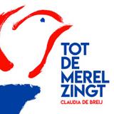 Claudia de Breij :: Tot de Merel Zingt