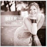Beer Teipe :: Love Life