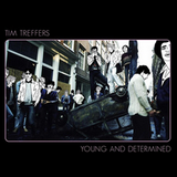 Tim Treffers :: Young and Detemined