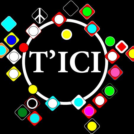 T'ICI