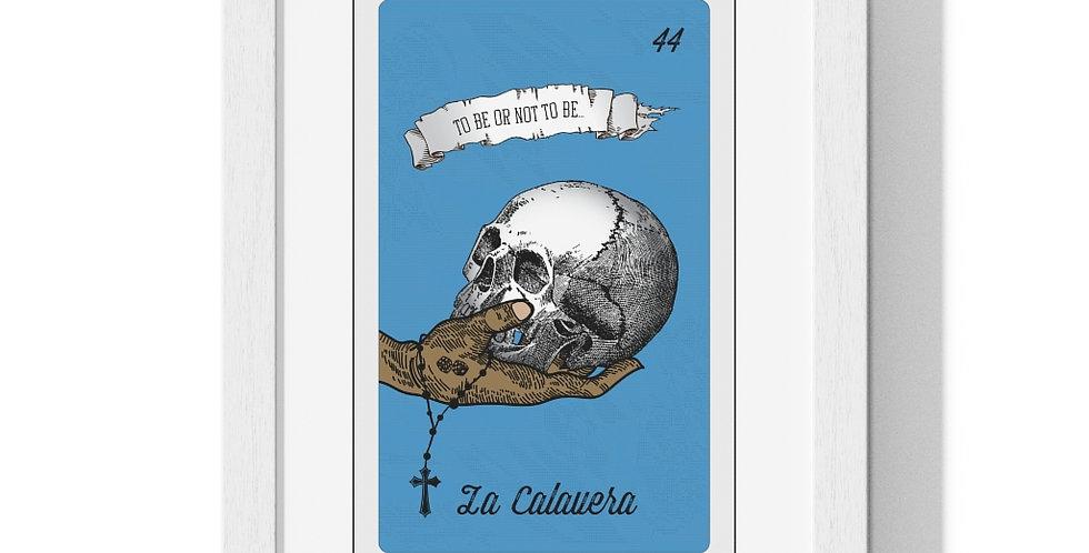 La Calavera Premium Framed Poster