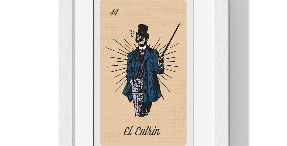 El Catrin Loteria Card Premium Framed Poster