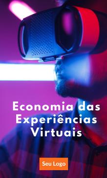 Economia das Experiências Virtuais