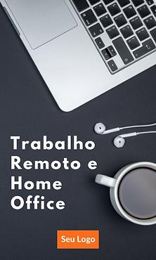 Trabalho Remoto e Home Office