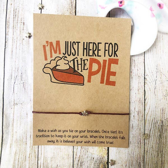 Just Here For The Pie