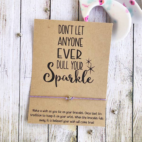 Don't Let Anyone Dull Your Sparkle Wishlet