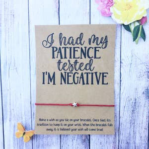 I Had My Patience Tested - I'm Negative Wishlet