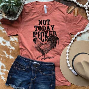 Not Today Pecker Graphic Tee
