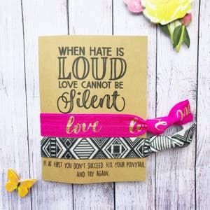 When Hate Is Loud Hair Tie Set