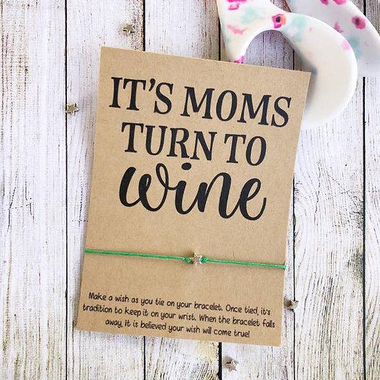 It's Moms Turn To Wine Wishlet
