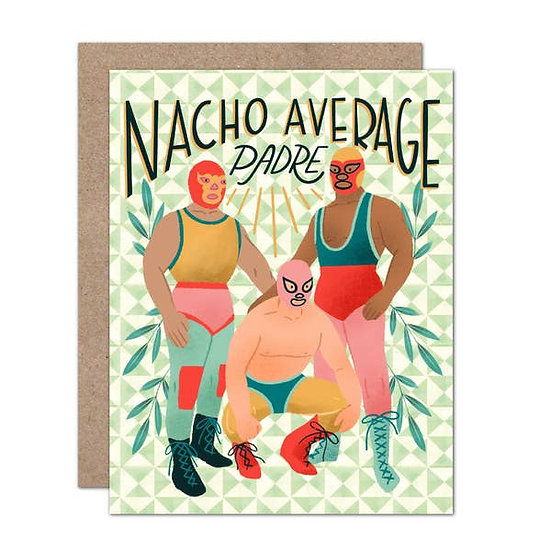 Nacho Average Padre Card