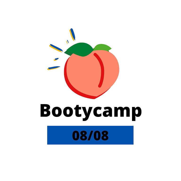 Bootycamp 08/08