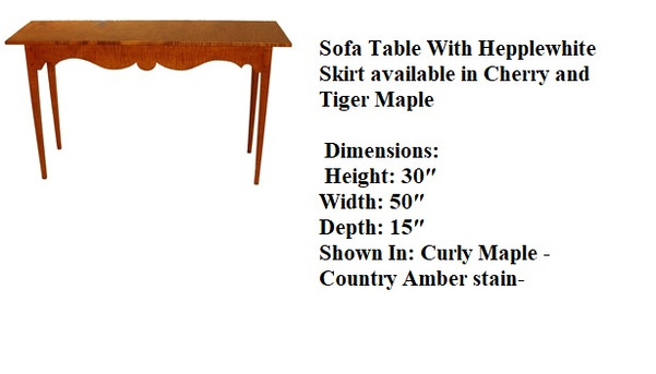 Sofa Table With Hepplewhite Skirt.jpg