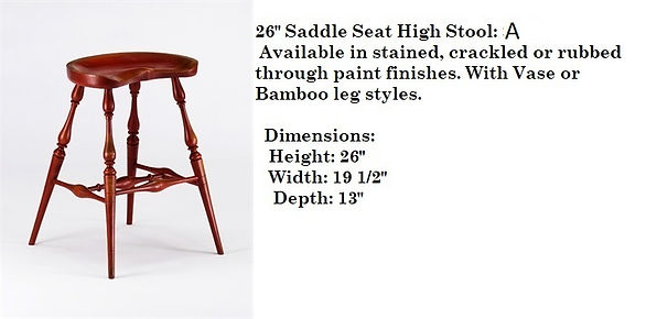 26 inch Saddle Seat High Stool no price.